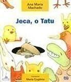 Jeca, o Tatu - Coleção Barquinho de Papel (Em Portuguese do Brasil)